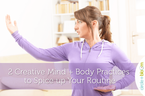 2 Creative Mind + Body Practices to Spice up Your Routine