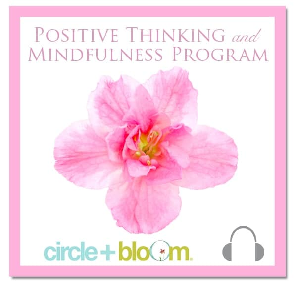 Circle + Bloom Positive Thinking and Mindfulness Visualization