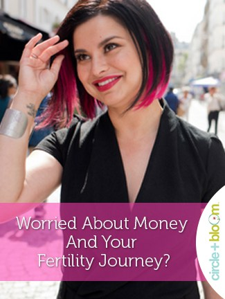 Worried About Money And Your Fertility Journey?