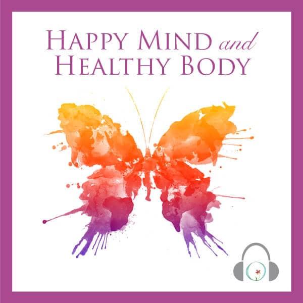 Happy Mind + Healthy Body Program