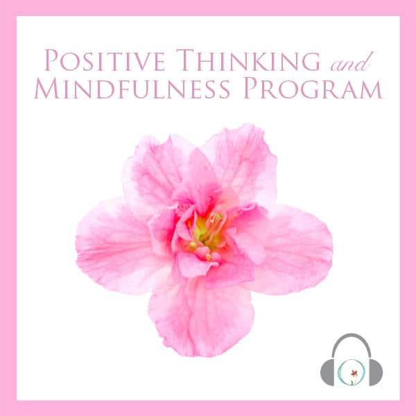 PositiveThinkingandMindfulness