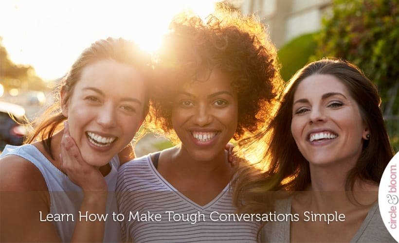 Learn How to Make Tough Conversations Simple