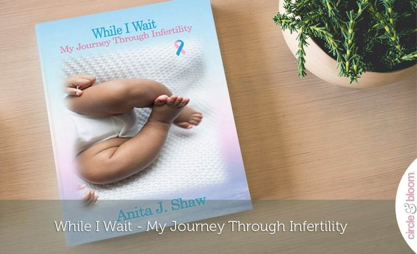 While I Wait - My Journey Through Infertility