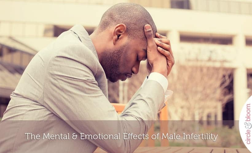 The Mental & Emotional Effects of Male Infertility