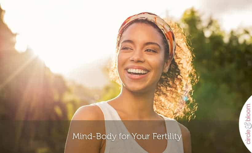 Mind-Body for Your Fertility