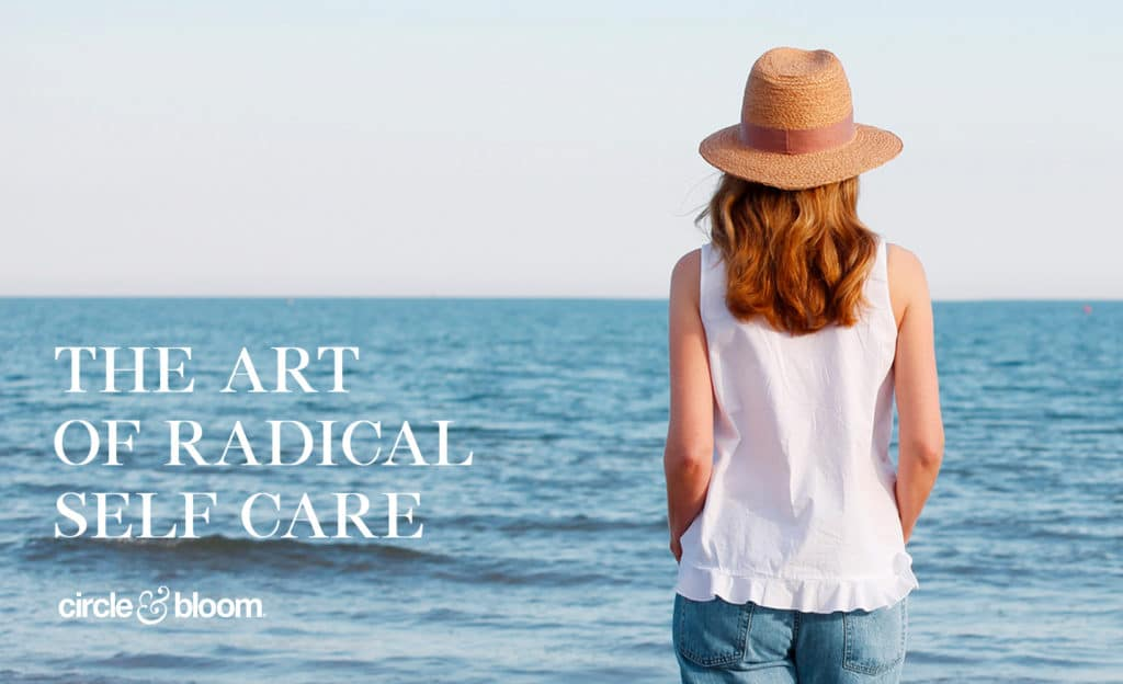 The ART of Radical Self Care