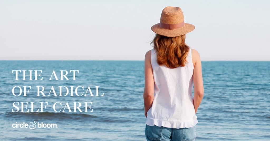 The ART of Radical Self Care