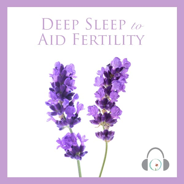 Deep Sleep to Aid Fertility