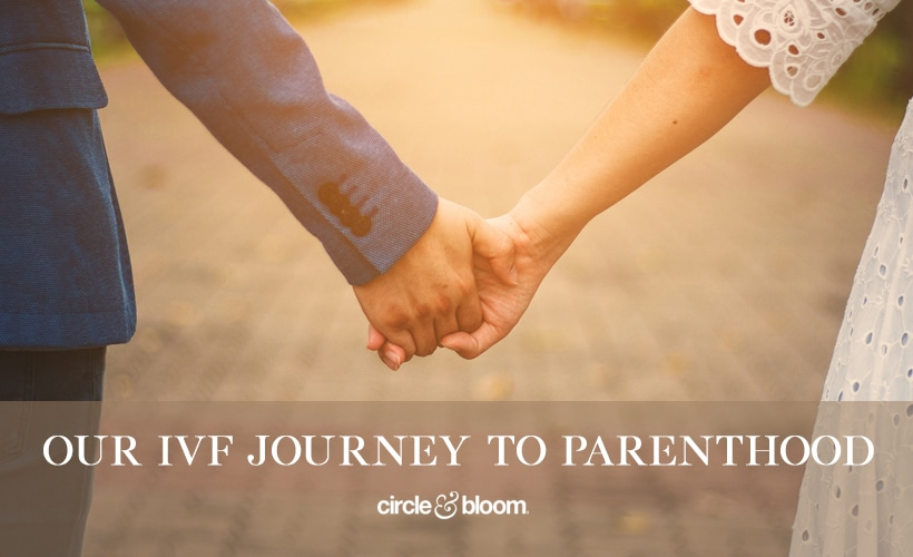 Our IVF Journey to Parenthood
