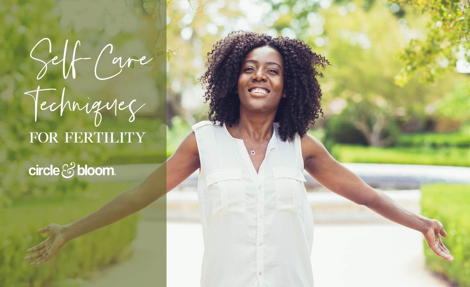 Self-Care Techniques for Fertility