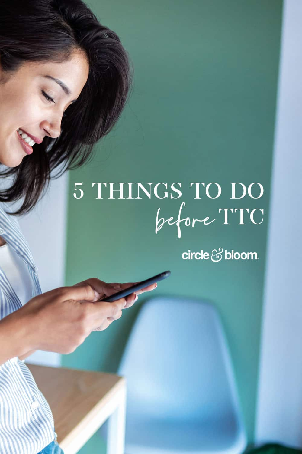 5 Things to Do Before TTC