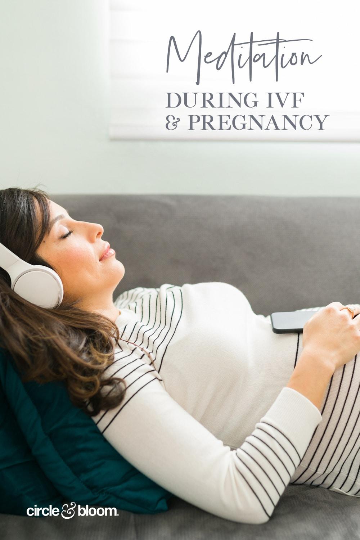 How Meditation got me through IVF and Pregnancy